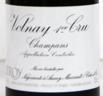 Maison Leroy Volnay 1er Cru Champans 2006 Cote de Beaune