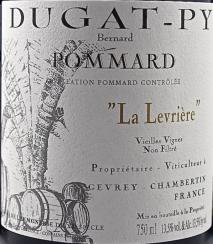 Domaine Dugat-Py Pommard La Levriere Vieilles Vignes 2015 Cote de Beaune