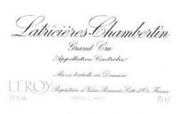 Domaine Leroy Latricieres Chambertin Grand Cru 2013 Cote de Nuits