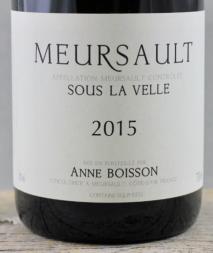 Anne Boisson, Meursault Sous la Velle 2016 Cote de Beaune