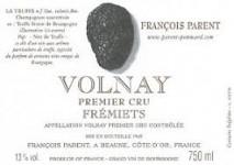 Domaine Parent, Volnay 1er Cru Les Fremiets 2005 Cote de Beaune