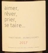 Domaine Le Clos des Fees, Aimer Rever Prier Se Taire 2017 Cotes du Roussillon Village