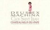 Clos Saint-Jean, Deus Ex Machina Chateauneuf-du-Pape 2007 Chateauneuf du Pape