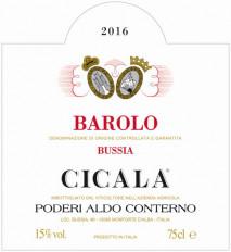 Aldo Conterno Barolo Cicala 2016 Piedmont