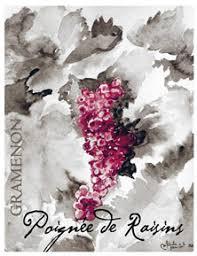 """Domaine Gramenon, Cotes du Rhone """"Poignees de Raisins"""" 2018 Rhone"""