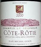 Domaine Jean Michel Gerin, Cote Rotie Champin Seigneur 2012 Cote Rotie
